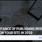 The Importance of Publishing Regular Content on Your Site in 2019