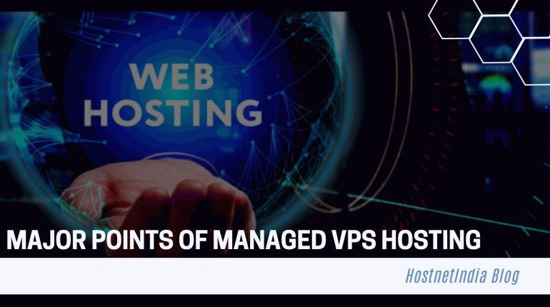 Major Points of Managed VPS Hosting