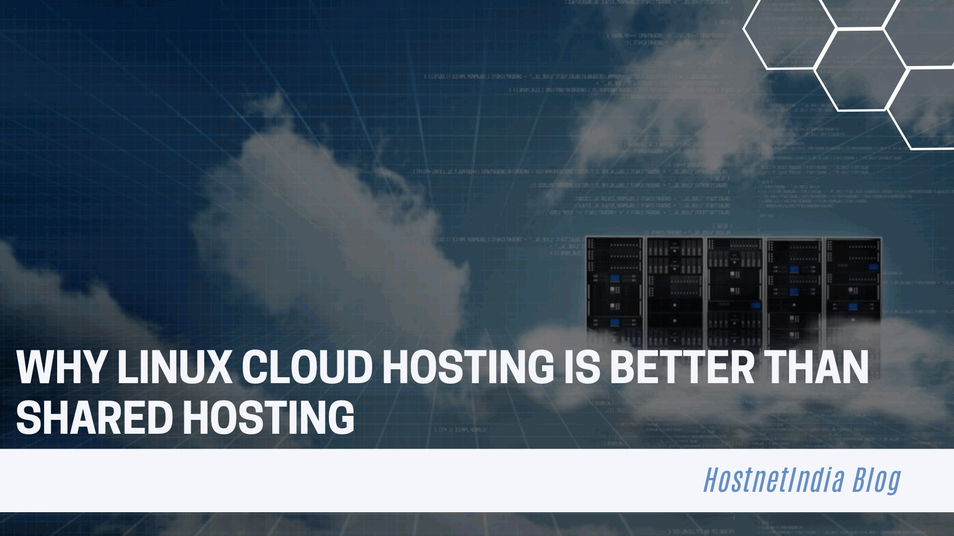 Why Linux Cloud Hosting is Better Than Shared Hosting