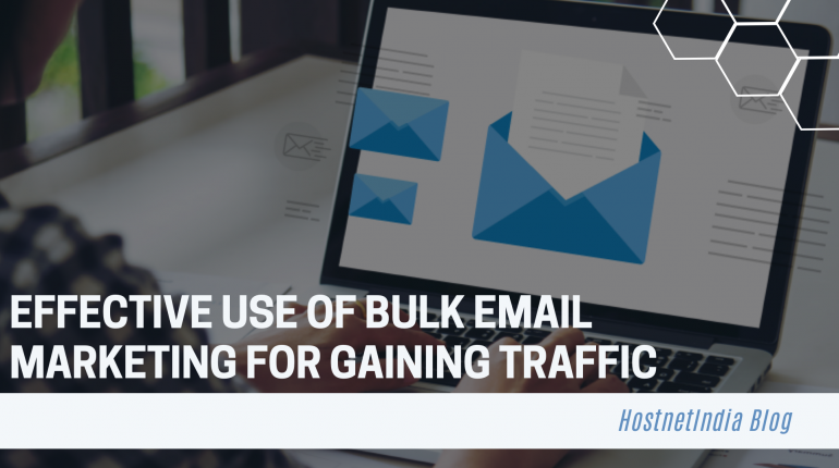 Effective Use Of Bulk Email Marketing For Gaining Traffic