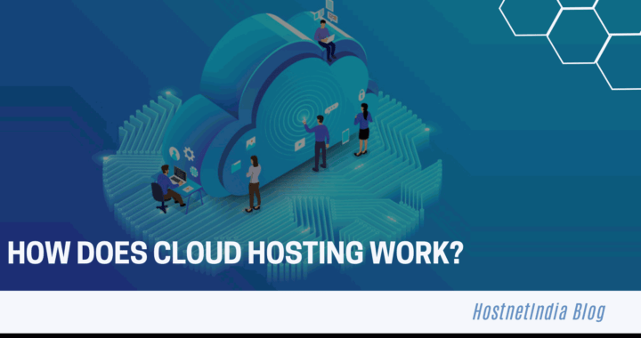 How does cloud hosting work