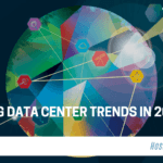 Emerging Data Center Trends in 2019 and Beyond