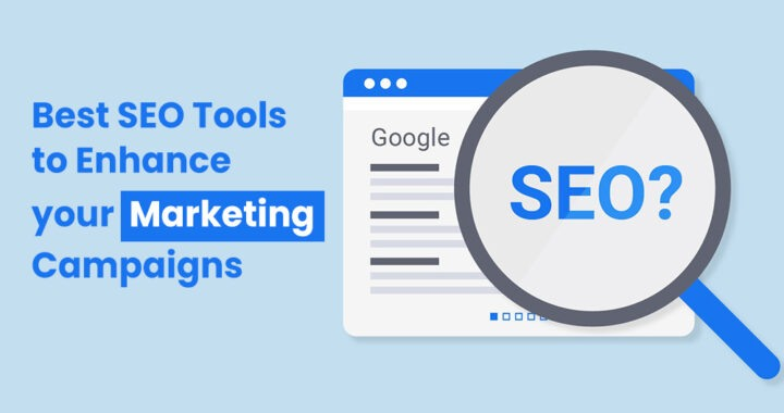 Best-SEO-Tools-to-Enhance-your-Marketing-Campaigns